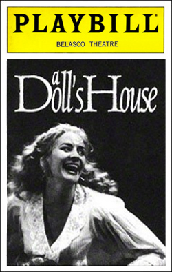 A Doll's House   Dir. Anthony Page Producer: Bill Kenwright Starring: Peter Gowen, John Carlisle
