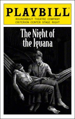 The Night of the Iguana   Dir. Robert Falls Producer: Roundabout Theatre Co.