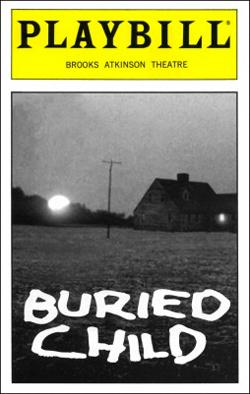 Buried Child   Dir. Gary Sinise Producer: Frederick M. Zollo