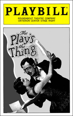 The Play's the Thing   Dir. Gloria Muzio Producer: Roundabout Theatre Co.