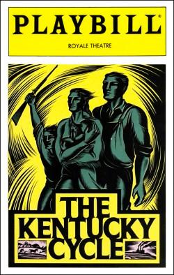 The Kentucky Cycle   Dir. Warner Shook Producers: David Richenthal, Gene R. Korf, Roger L. Stevens