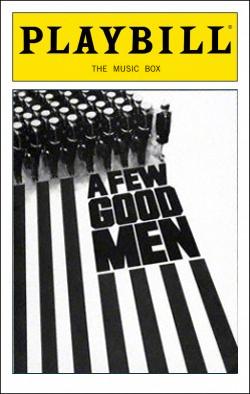 A Few Good Men   Dir. Don Scardino Producers: David Brown, Lewis Allen