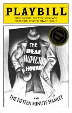 The Real Inspector Hound   Dir. Gloria Muzio Producer: Roundabout Theatre Company, Todd Haimes, Gene Feist