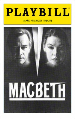 Macbeth   Dir. Kenneth Frankel/Zoe Caldwell Producers: Barry & Fran Weissler, Garth H. Drabinsky