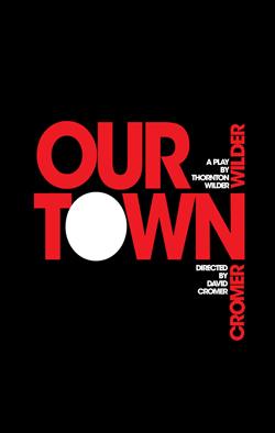Our Town   Dir. David Cromer Producers: Burnt Umber Prod., Dena Hammerstein/Pam Pariseau