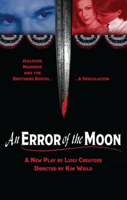 An Error of the Moon   Dir. Kim Weild Producers: Theater 21, CRC Productions, Samuel Beckett Theatre