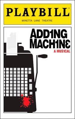 Adding Machine   Dir. David Cromer Producers: Margaret Cotter, Scott Morfree