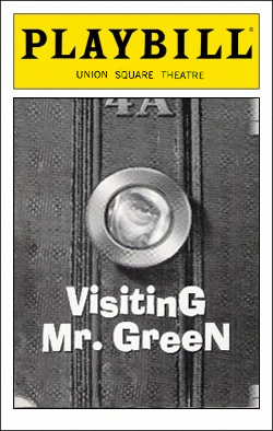 Visiting Mr. Green   Dir. Lonny Price Producer: Arnold Mittleman
