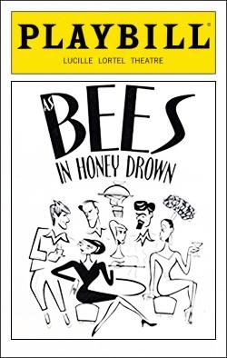 As Bees in the Honey Drown   Dir.Mark Brokaw Producers: Everett King, Edgar Lansbury
