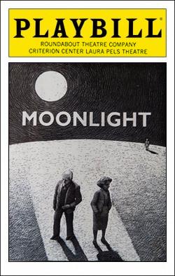 Moonlight   Dir. Karel Reisz Producer: Roundabout Theatre Co.