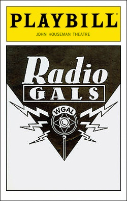 Radio Gals   Dir. Marcia Milgrom Dodge Producers: Elliot Martin, Ron Shapiro