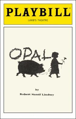 Opal   Dir. Scott Harris Producer: Carolyn Rossi Copeland