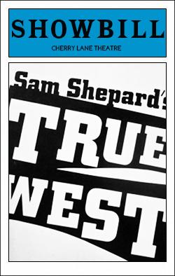 True West   Dir. Gary Sinise Producers: Wayne Adams, Robert Courson, Jay J. Miller