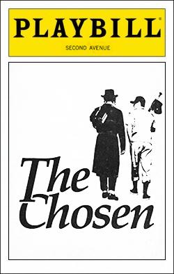 The Chosen   Dir. Mitchell Maxwell Producers: Robert de Rothschild, Edie Landau, Ely Landau