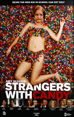 Strangers with Candy   Producer: Stephen Colbert Network: Comedy Central Starring: Amy Sedaris, Stephen Colbert