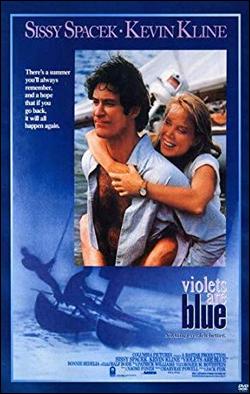 Violets are Blue   Director: Jack Fisk Producer: Columbia Pictures; Rastar Films Starring: Sissy Spacek, Kevin Klein, Bonnie Bedelia