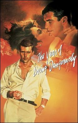 The Year of Living Dangerously   Director: Peter Weir Producer: MGM; MGM/UA Starring: Mel Gibson, Sigourney Weaver