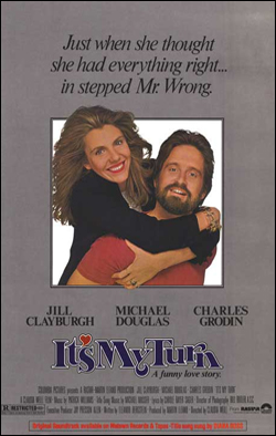 It's My Turn    Director: Claudia Weill Producer: Columbia Pictures; Rastar Films Starring: Jill Clayburgh, Michael Douglas