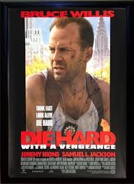 Die Hard with a Vengeance   Director:John McTiernan  Starring: Bruce Willis, Samuel L Jackson, Jeremy Irons