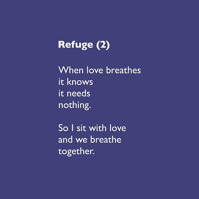 #poetry #newpoetry #dharma #refuge #love #lovepoetry #breathe
