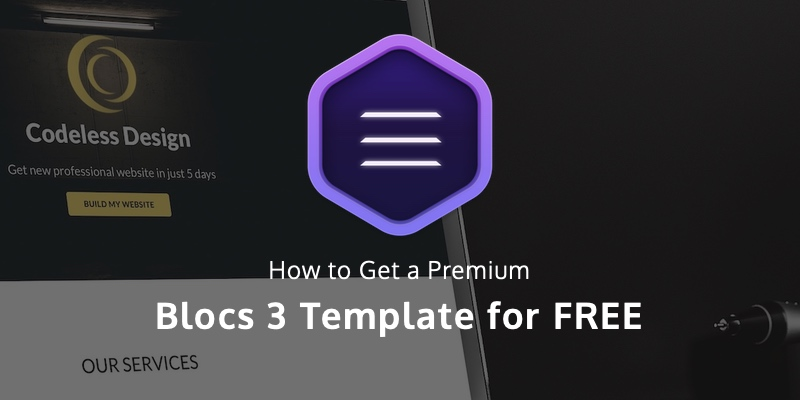 There is a way to learn Blocs 3 and get a premium Blocs template at the same time.