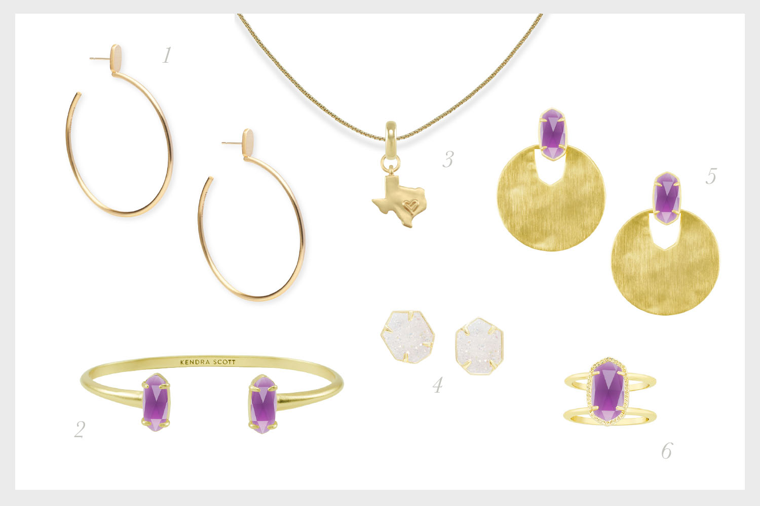 1.    Pepper Hoop Earrings in Gold    , 2.    Edie Gold Cuff Bracelet in Amethyst   , 3.    State of Texas Charm with Thin Adjustable Chain Necklace in Gold   , 4.    Taylor Gold Stud Earrings in Iridescent Drusy   , 5.    Deena Gold Statement Earrings in Amethyst   , 6.    Elyse Gold Cocktail Ring in Amethyst