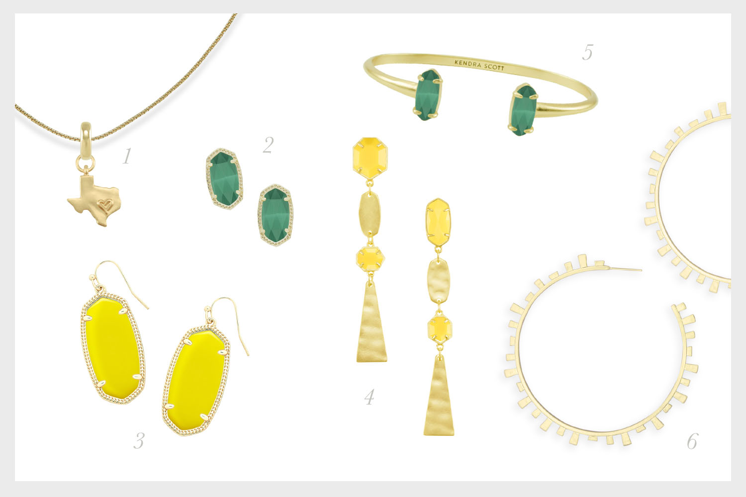 1.    State of Texas Charm with Thin Adjustable Chain Necklace in Gold   , 2.    Ellie Gold Stud Earrings in Emerald Cat's Eye   , 3.    Elle Gold Drop Earrings in Yellow   , 4.    Nadia Gold Statement Earrings in Yellow   , 5.    Edie Gold Cuff Bracelet in Emerald Cat's Eye   , 6.    Lynne Hoop Earrings in Gold