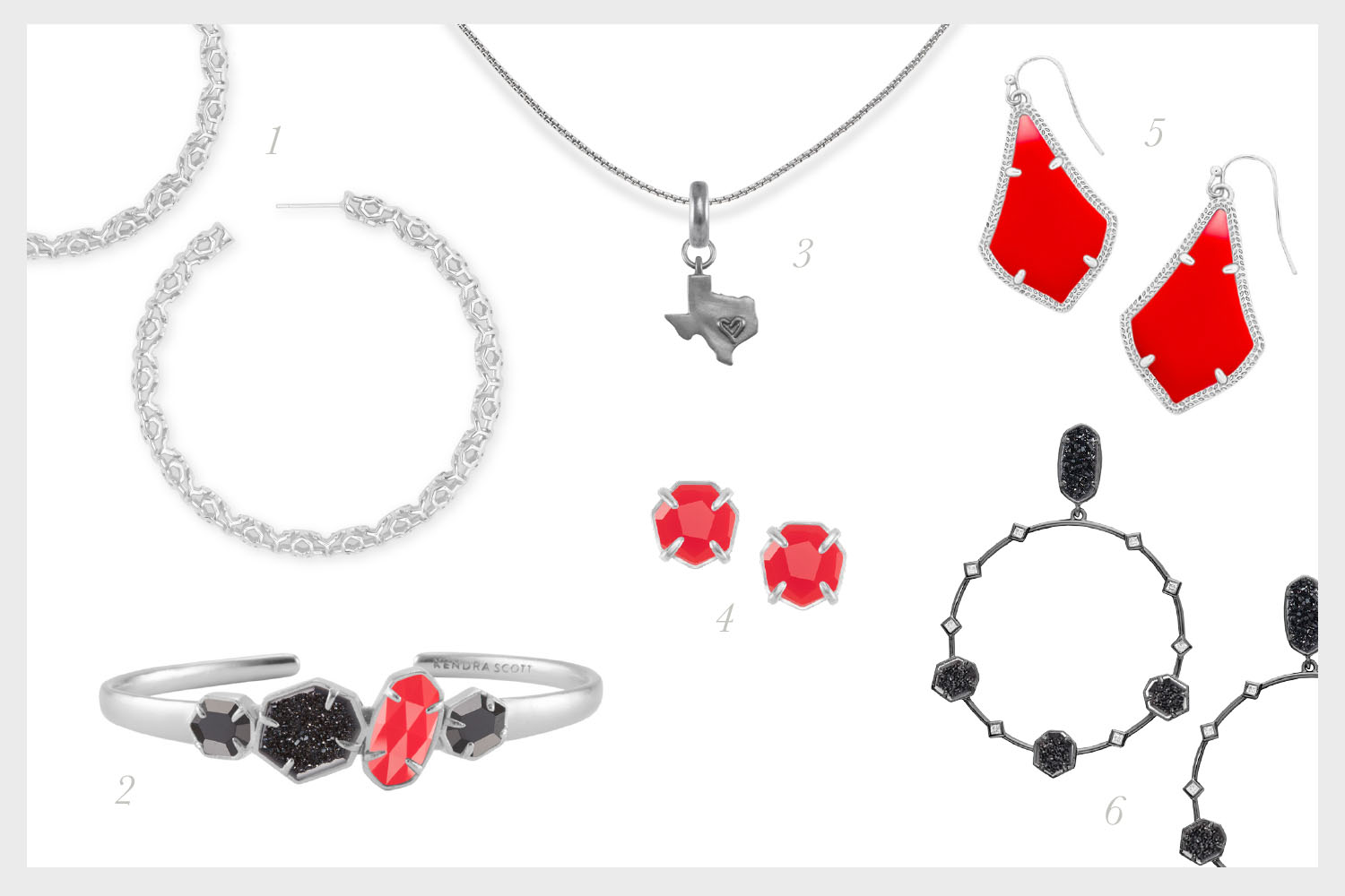 1.   Maggie Hoop Earrings in Silver Filigree   2.   Ruby Silver Cuff Bracelet in Black, Black Drusy, & Bright Red   ,  3.   State of Texas Charm with Thin Adjustable Chain Necklace in Vintage Silver   4.   Ryan Silver Stud Earrings in Bright Red   5.   Alex Silver Drop Earrings in Bright Red   6.   Sheila Gunmetal Earrings in Black Drusy