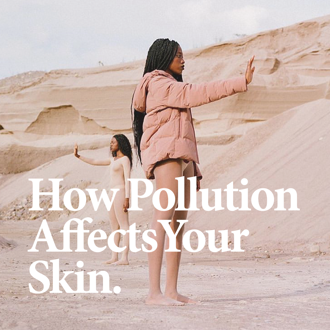 RELATED    Discover how environmental pollutants can affect your skin, and what to do about it.