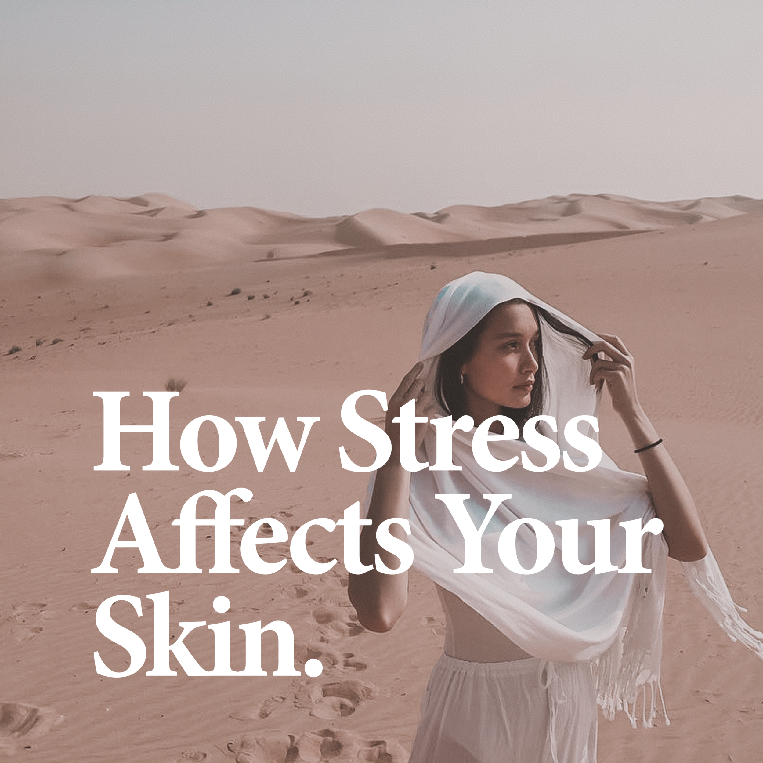 RELATED    Discover the effects of stress on skin, and what to do about it.