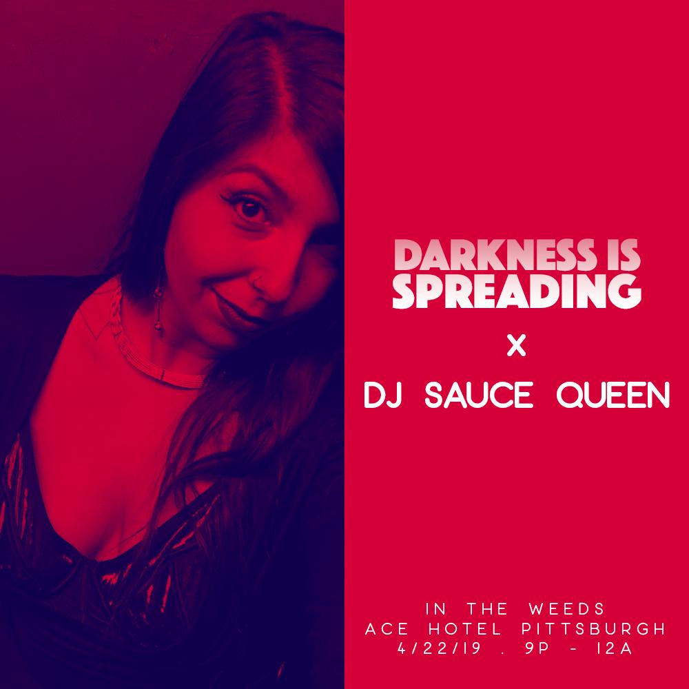 darkness is spreading x in the weeds x dj sauce queen - IG[1].png