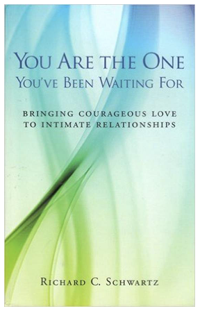 You Are the One You've Been Waiting For