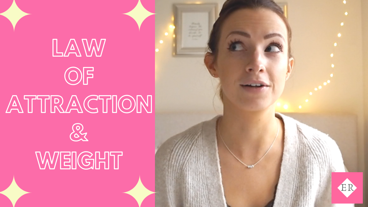 HOW TO USE THE LAW OF ATTRACTION TO CHANGE YOUR WEIGHT