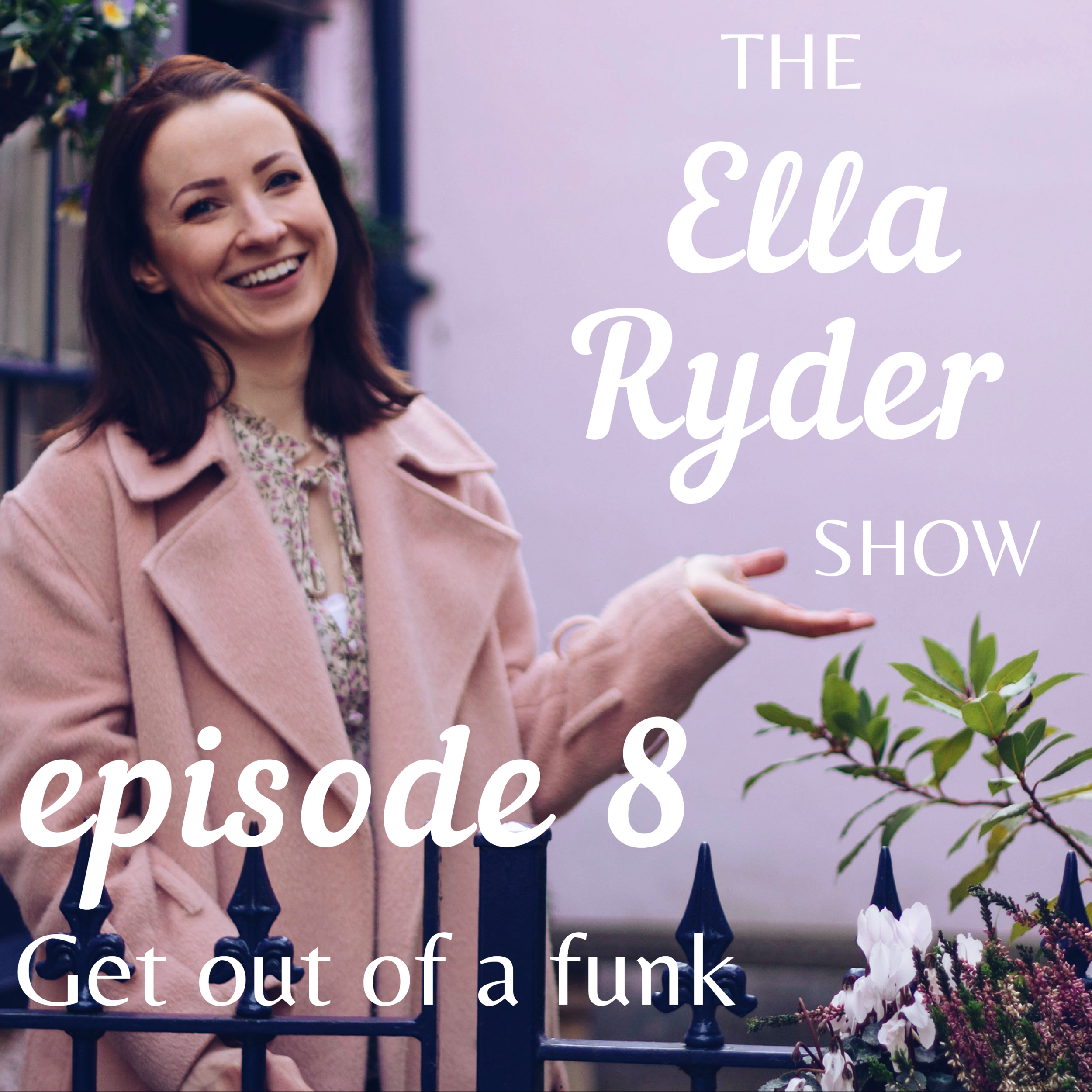 ERS 08: What to do when you're in a funk and meditating is the last thing you want to do