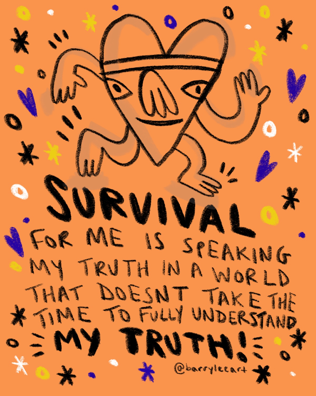 "Survival - I was told the other day how ""trendy"" it was for me to be making work about Mental health, Queerness & disability. I think people tend to forget that sometimes in the face of adverse experiences, those moments lead folks to tell their stories or create things that reflect their experience as a means of survival vs a means of being popular or trendy. Social media is a great tool to tell stories about differences but it also can desaturate original intentions. Intentions of survival. People will still live with their lives whether or not their adversity is #trending but that shouldn't stop them from creating work to challenge others and it shouldn't stop you from listening."
