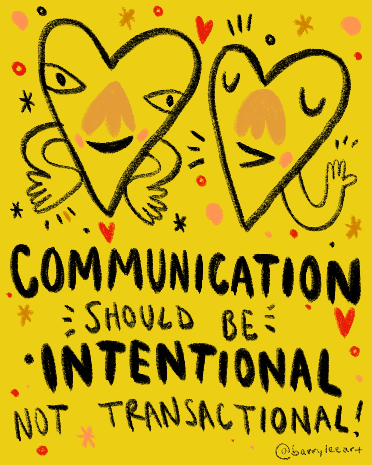 "Intentionality - Being deaf, I often have to ask for folks to repeat things. Sometimes people respond to that request with a ""never mind"" but when we tell folks ""never mind"" (deaf or not) we can unintentionally deny communication with them. Please be mindful about your communication with others."