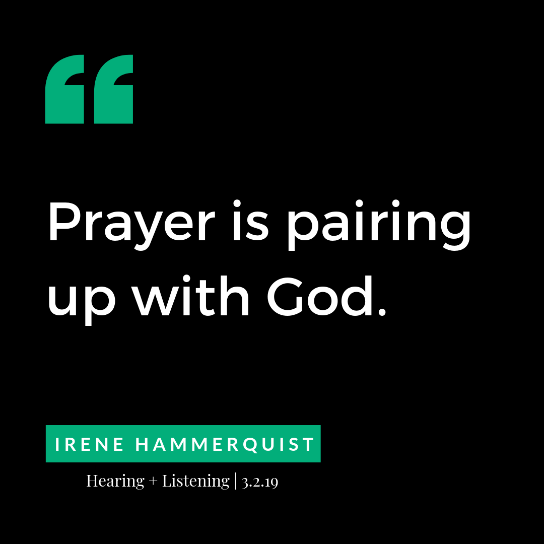 prayer is pairing up with God