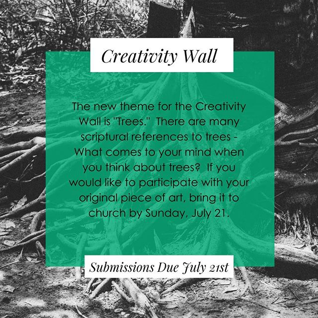 "A new season of our Creativity Wall awaits us! ⁠ ⁠ This season's theme is ""Trees"" ⁠ There are many scriptural references to trees - What comes to your mind when you think about trees?  If you would like to participate with your original piece of art, bring it to church by Sunday, July 21.⁠ ⁠ #YouMatter⁠ #KingdomCreatives⁠ #PropheticArt"