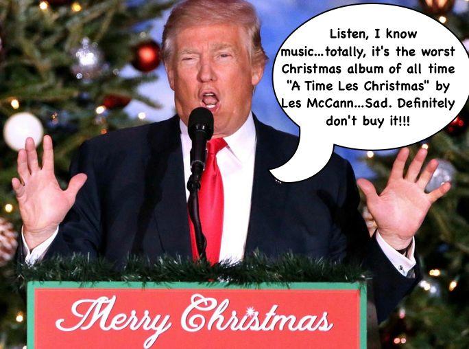 Make Christmas Great Again.JPG