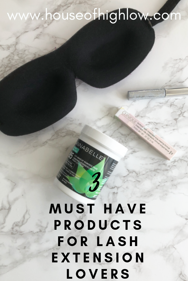 3 Must Have Products for Lash Extensions - houseofhighlow.com