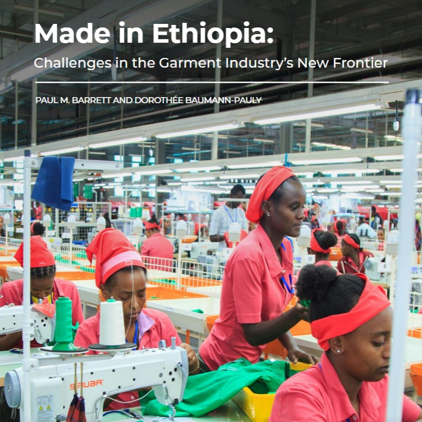 THE CENTER'S MAY 2019 REPORT ON THE GARMENT INDUSTRY IN ETHIOPIA