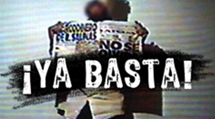 ¡Ya Basta! - ¡Ya Basta! (2007, 53-minutes) is a documentary film that describes the wave of kidnappings and other crimes that have swept over Mexico in the last decade.