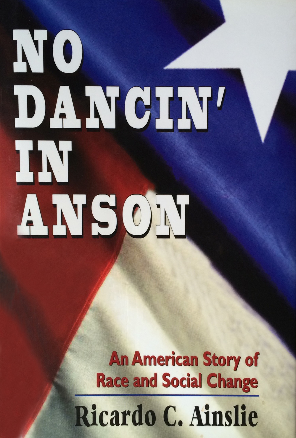 No Dancin' in Anson - An American Story of Race and Social Change
