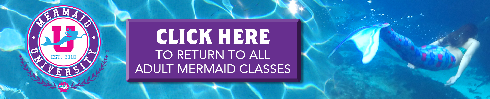 Click Here to return to adults mermaid classes.png