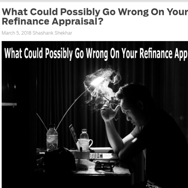 What Could Possibly Go Wrong On Your Refinance Appraisal?    on MortgageBlog.com