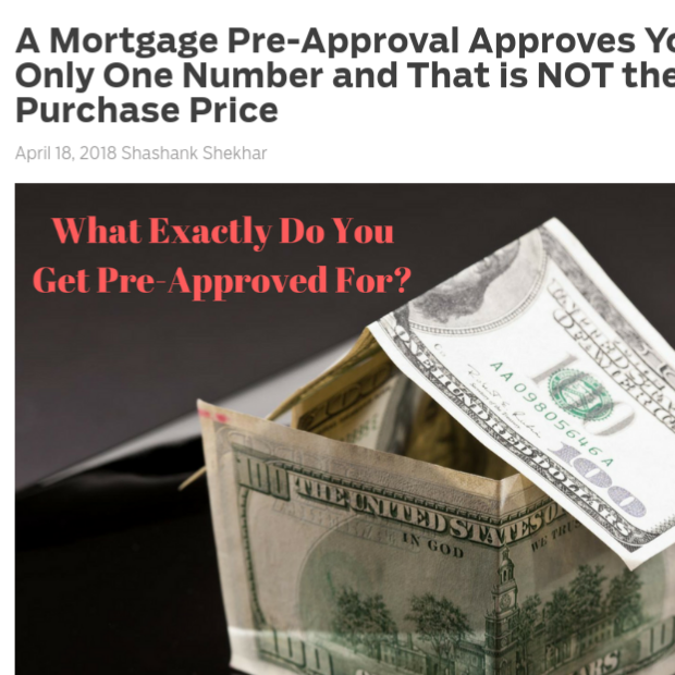 A Mortgage Pre-Approval Approves You For Only One Number and That is NOT the Purchase Price    on MortgageBlog.com