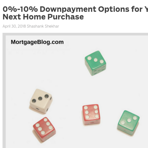 0%-10% Downpayment Options for Your Next Home Purchase    on MortgageBlog.com