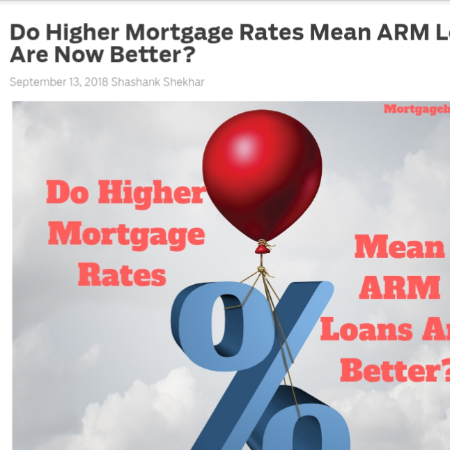 Do Higher Mortgage Rates Mean ARM Loans Are Now Better?    on MortgageBlog.com