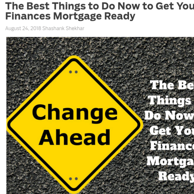 The Best Things to Do Now to Get Your Finances Mortgage Ready    on MortgageBlog.com