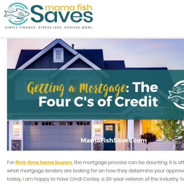 Getting a Mortgage: The Four C's of Credit    on MamaFishSaves.com
